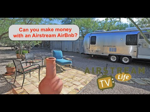 """Ep. 4 """"Can You Make Money with an Airstream AirBnb?"""" 