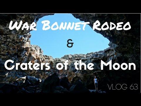 War Bonnet Rodeo & Craters of the Moon   MOTM Vlog #63