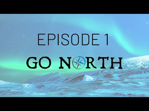 The Call of the North: Journey to the Arctic Ocean | Go North Ep 1