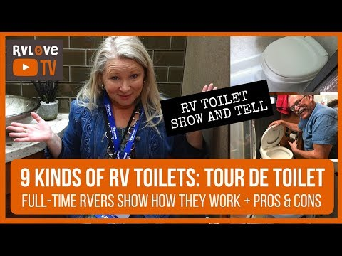 """9 KINDS OF RV TOILETS: """"TOUR DE TOILET"""" WITH FULL TIME RVERS SHOWING HOW THEY WORK + PROS & CONS"""