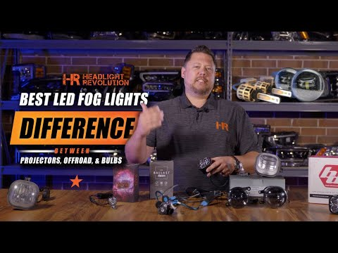 Best LED Fog Lights - Difference Between Projectors, Offroad Pods, and Bulbs Replacements