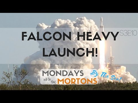 We Saw the Falcon Heavy Launch! Our Space Coast Rocket Adventure - Mondays with the Mortons