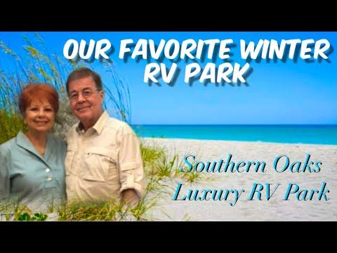 OUR FAVORITE WINTER RV PARK/SOUTHERN OAKS LUXURY RV PARK