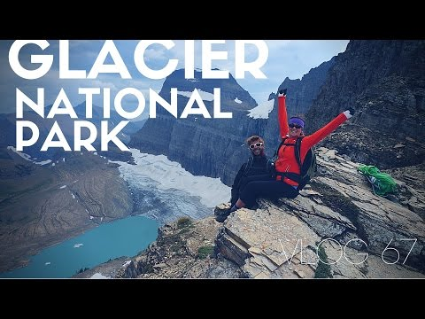 Visiting Glacier National Park - Vlog 67