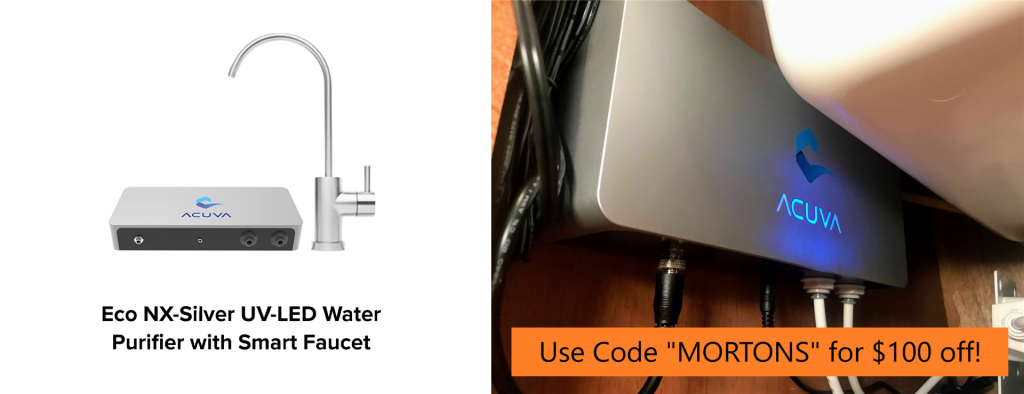 use coupon code MORTONS for $100 off acuva uv-led water purifier